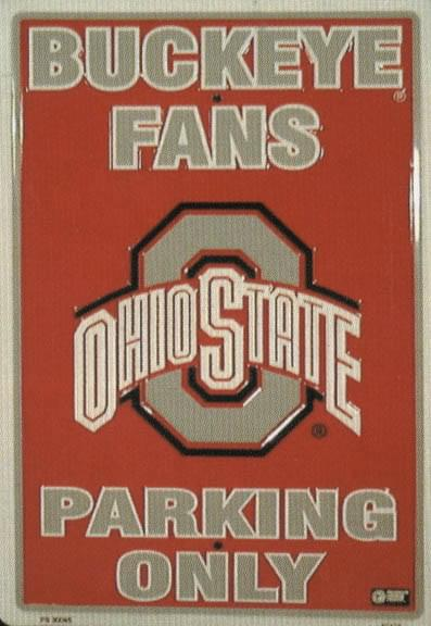 Ohio State University Licensed Sports Metal Parking Sign